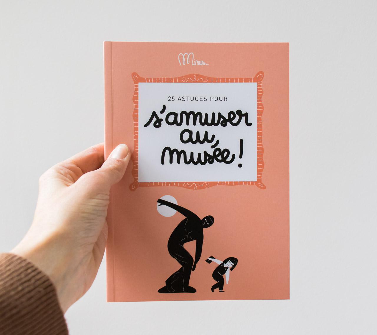 S'amuser au musée Minus éditions - Maison Mathûvû