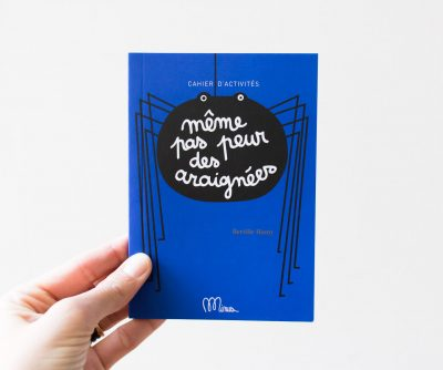 Même pas peur des araignées Minus éditions - maison mathuvu