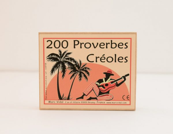 200 Proverbes Créoles Marc Vidal - maison mathuvu