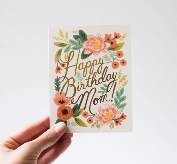 Carte - Happy birthday Mom rifle paper co - maison mathuvu